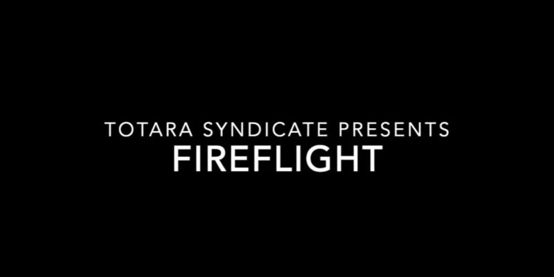 Totara Syndicate Fireflight Production